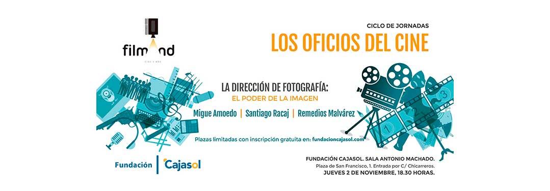 Fundación Cajasol y FILMAND.ES ponen en marcha Los oficios del cine