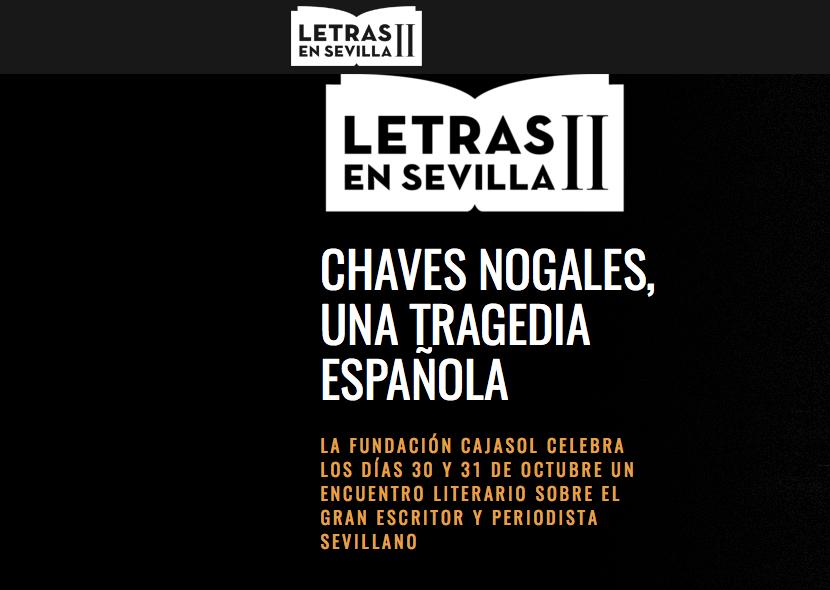 II Edición del ciclo Letras en Sevilla, dedicado a Manuel Chaves Nogales