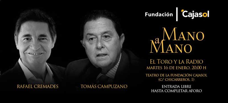 Tomás Campuzano y Rafael Cremades inauguran la nueva temporada de los Mano a Mano de la Fundación Cajasol
