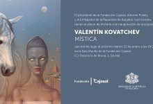 "Exposición ""Mística"" de Valentín Kovatchev"