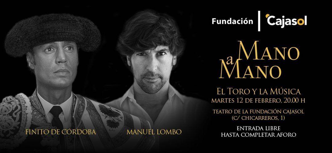 Finito de Córdoba y Manuel Lombo en la Fundación Cajasol