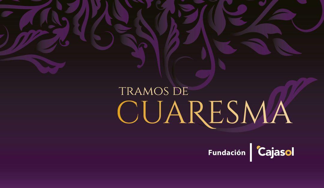 La Fundación Cajasol pone en marcha el próximo viernes 13 su programación de actividades culturales para los días de Cuaresma.